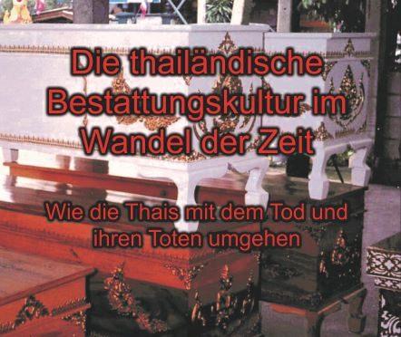 Buchvorstellung: Die thailändische Bestattungskultur im Wandel der Zeit
